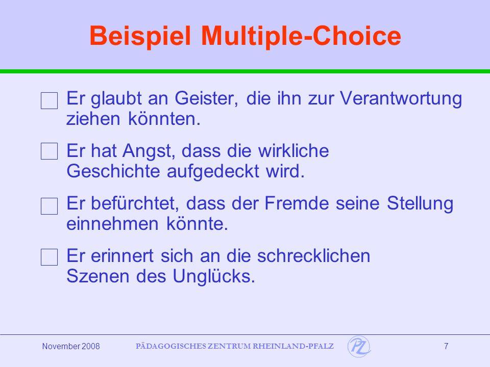 PÄDAGOGISCHES ZENTRUM RHEINLAND-PFALZ November 20088 Richtig-Falsch - Aufgaben Es werden meist sechs Aussagen vorgegeben.
