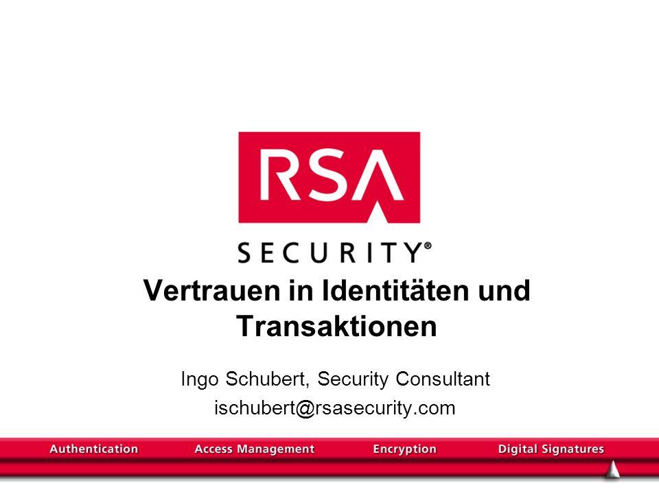 Agenda Vertrauen als Grundlage einer sicheren Transaktion Authentisierung Authorisierung Rechtemanagement Daten-Sicherheit