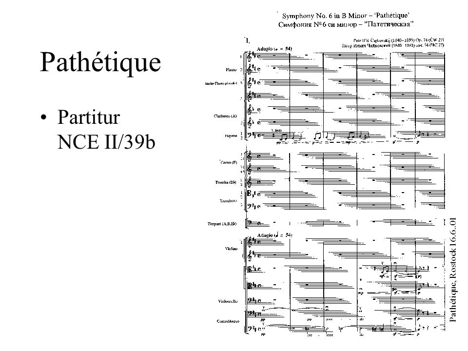 Pathétique, Rostock 16.6..01 Pathétique Kritischer Bericht, Thomas Kohlhase (NCE, to appear)