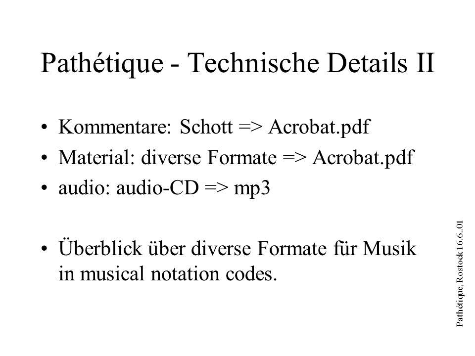Pathétique, Rostock 16.6..01 Pathétique - Hyperlinks pdf => pdf per navigation in and between pdf documents Partitur => audio per JavaScript audio => Partitur per director / flash