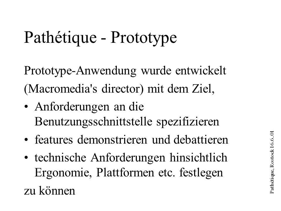 Pathétique, Rostock 16.6..01 Pathètique - Prototype Disclaimer - Prototype !!.