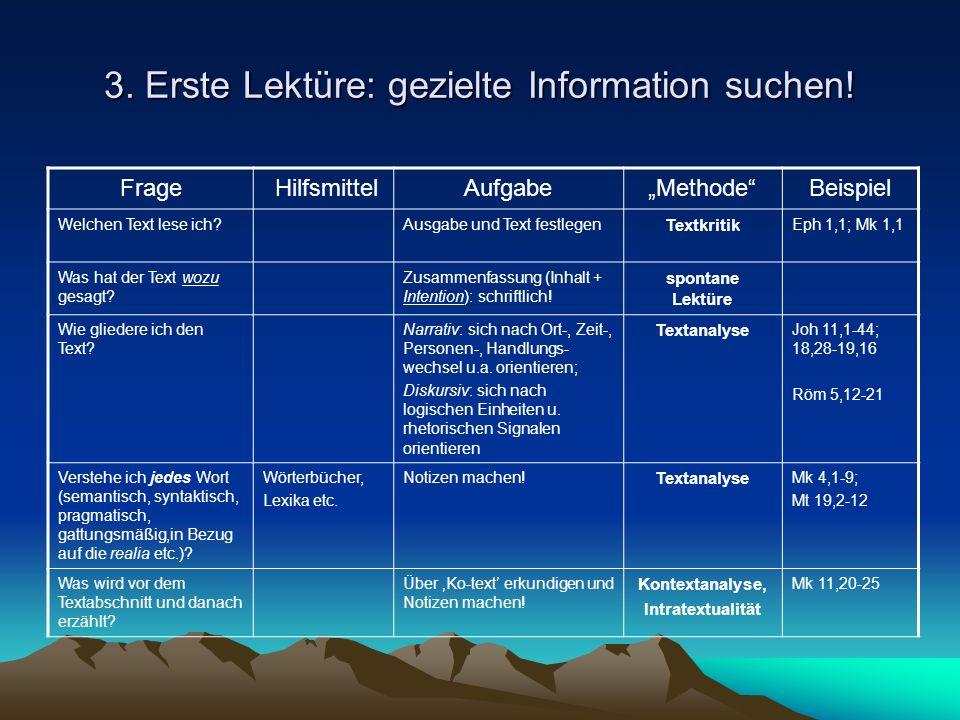 3.Erste Lektüre: gezielte Information suchen.