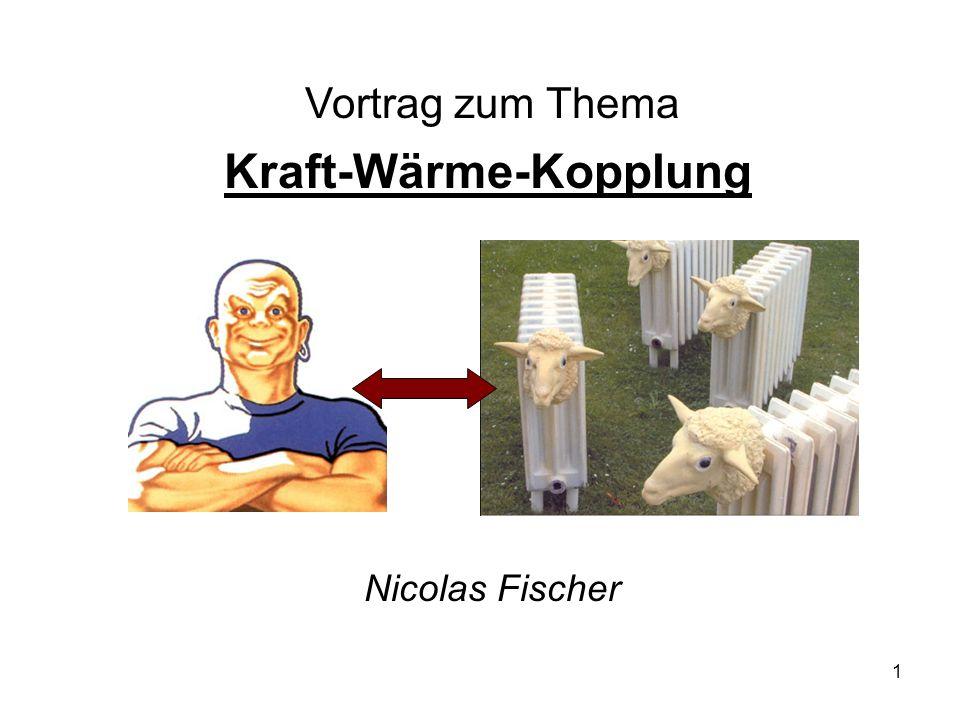 2 1.) Was ist Kraft-Wärme-Kopplung (KWK).2.) Wie funktioniert KWK.