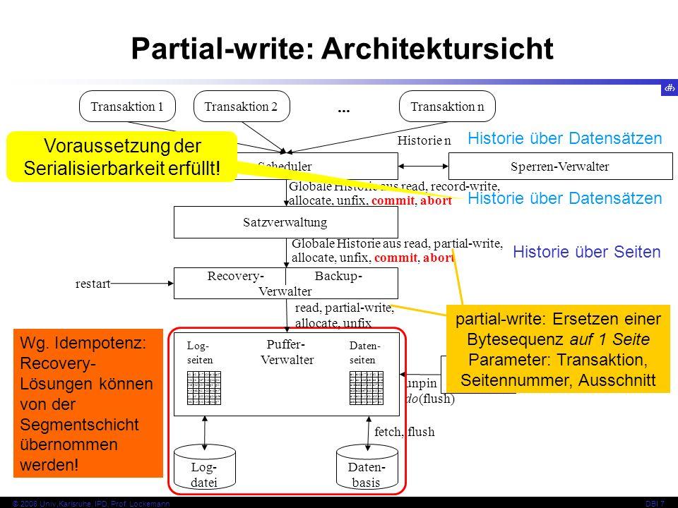 8 © 2008 Univ,Karlsruhe, IPD, Prof.