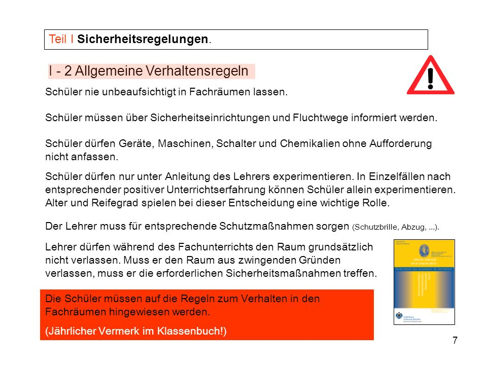 8 I - 2 Allgemeine Verhaltensregeln Teil I Sicherheitsregelungen.