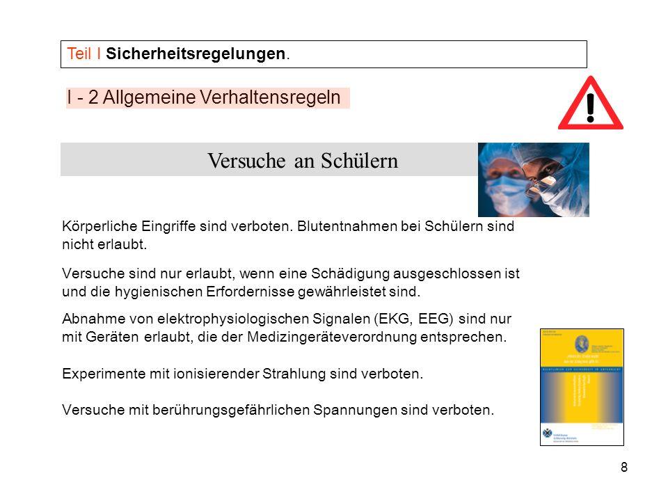 9 I - 3 Umgang mit gefährlichen Stoffen Teil I Sicherheitsregelungen.