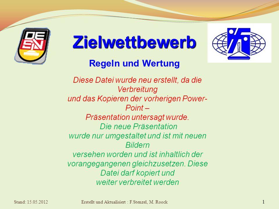 Diese Datei wurde neu erstellt, da die Verbreitung und das Kopieren der vorherigen Power- Point – Präsentation untersagt wurde.