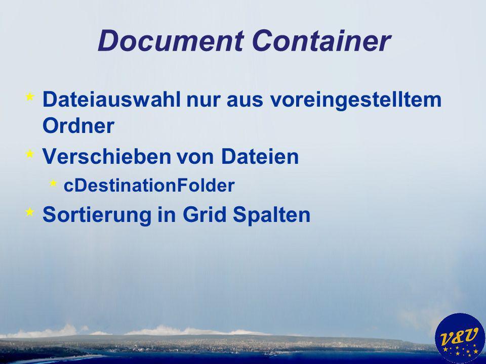 Document Container * Bearbeitung von Office Dokumenten *.cWordExt = DOC, DOCX, RTF *.cExcelExt = XLS, CSV *.cPowerpointExt = PPT, PPS *.cOutlook = MSG *.cInternetExplorer = HTM, HTML, XLS
