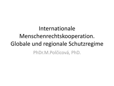 Internationale Menschenrechtskooperation