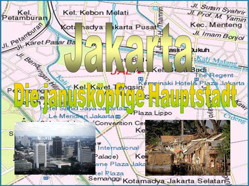 Jakarta Die Janusköpfige Hauptstadt