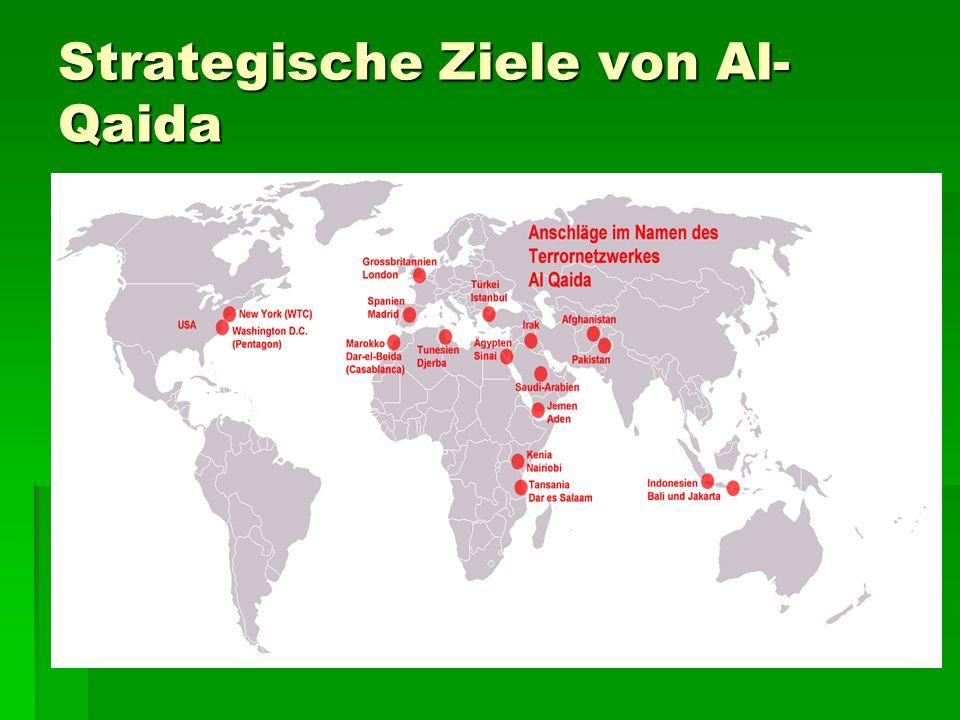 Strategische Ziele von Al- Qaida