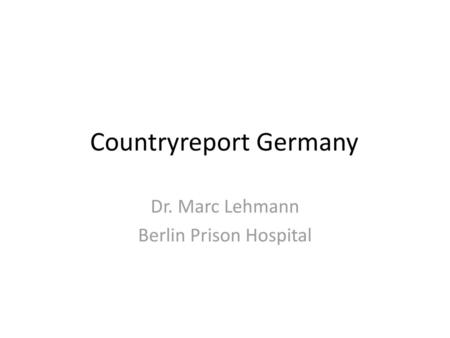 Countryreport Germany