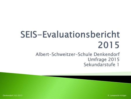 SEIS-Evaluationsbericht 2015
