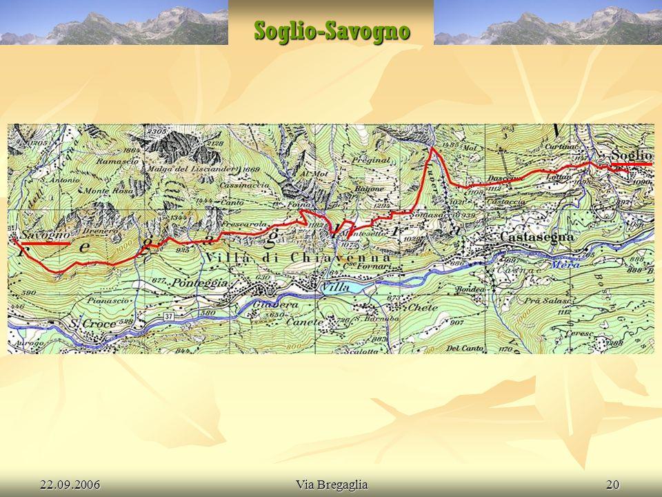 22.09.2006Via Bregaglia21 Savogno-Chiavenna