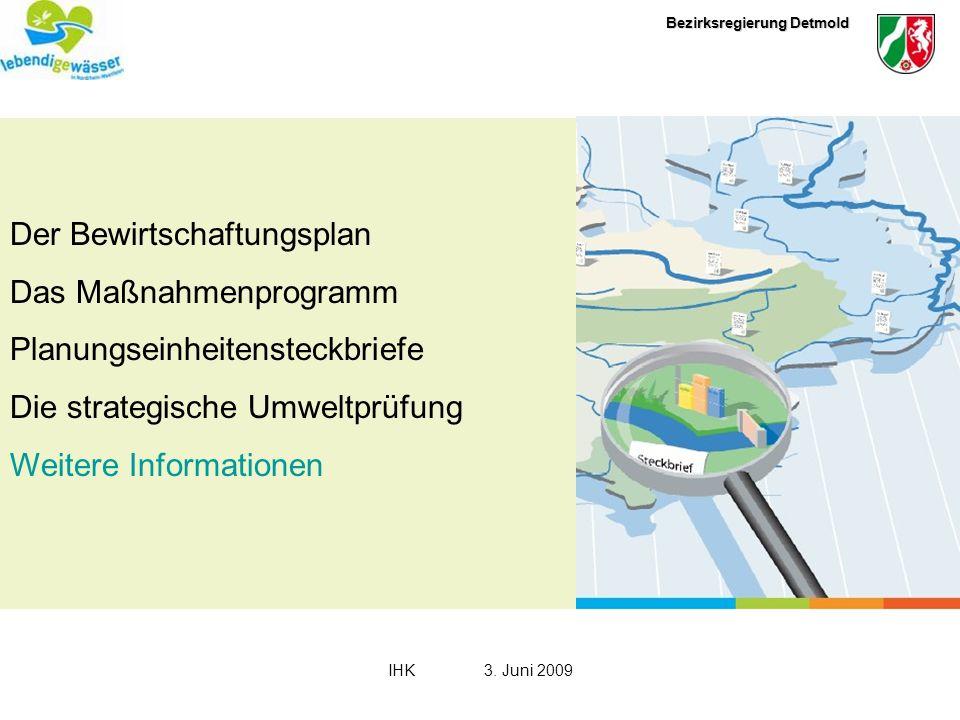 Bezirksregierung Detmold IHK3.Juni 2009 Offenlegung des Bewirtschaftungsplanes (Entwurf) vom 22.