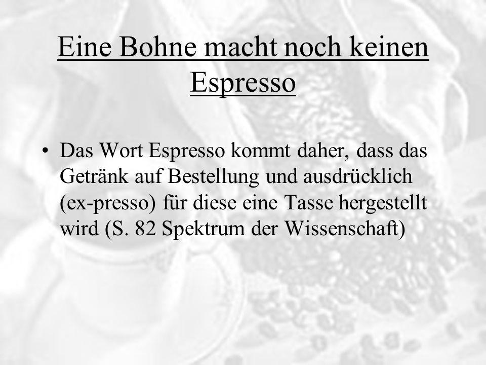 Eine Bohne macht noch keinen Espresso Unterschiede Espresso und Kaffee Das Wasser für einen Espresso sollte eine Temperatur zwischen 92 und 94 Grad haben Das feine Kaffeepulver wird in den Filter gepresst, um die Durchlaufzeit zu erhöhen