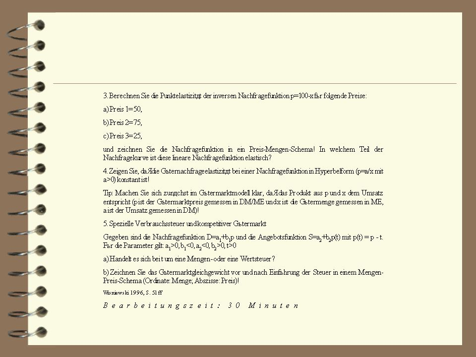 Musterlösung 3.Sitzung: Güterangebot und Güternachfrage Teil A: Unternehmensentscheidung 1.