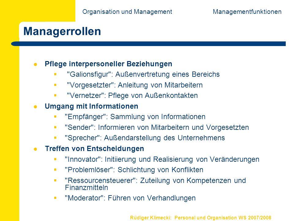 Rüdiger Klimecki: Personal und Organisation WS 2007/2008 Managementlehre als anwendungsorientierte Wissenschaft Deskription: Beschreibung d.