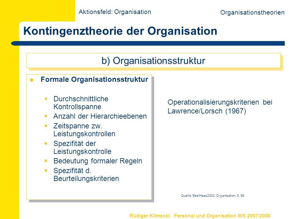 Rüdiger Klimecki: Personal und Organisation WS 2007/2008 Kontingenztheorie der Organisation Handeln d.