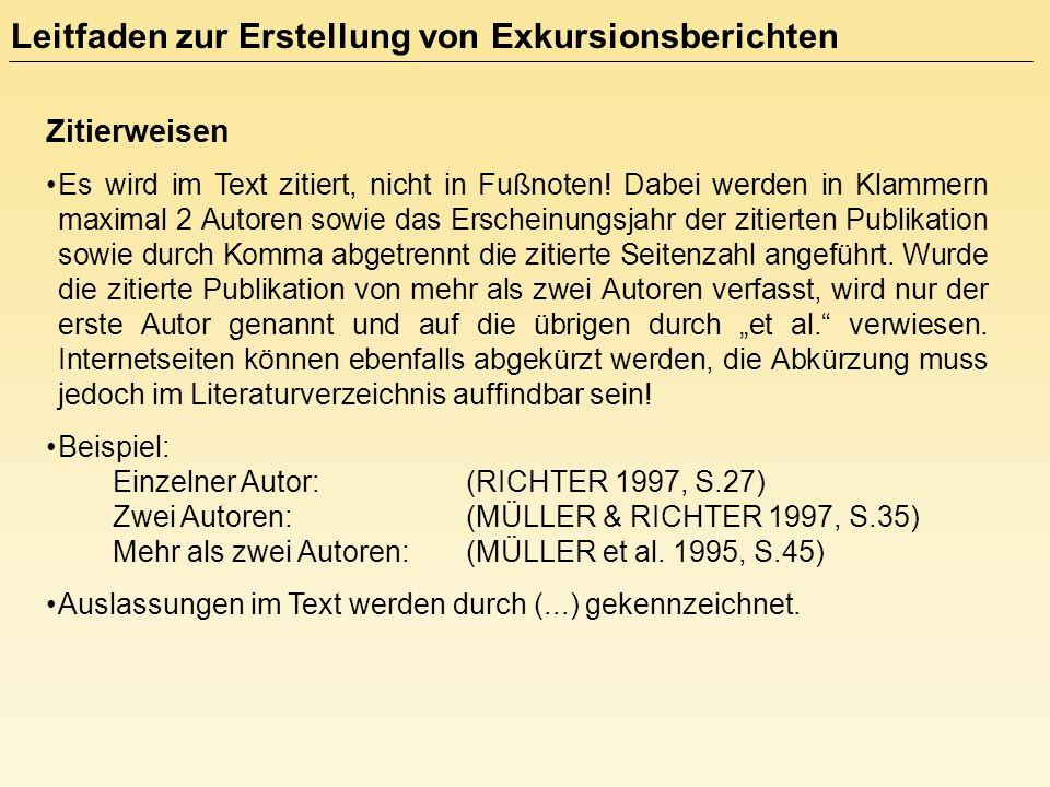 Zitierweisen Wörtliches Zitat: Quellenangabe als Kurzbeleg in den laufenden Text integriert.