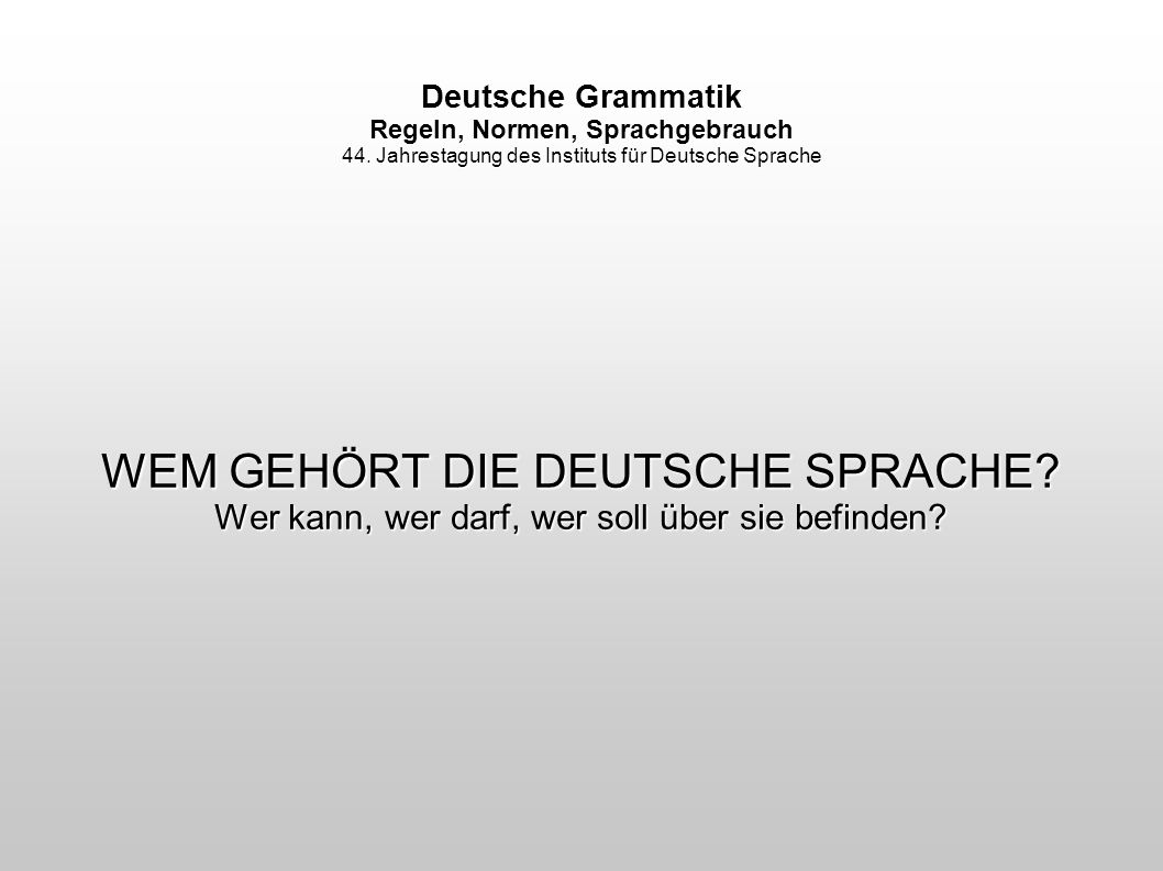 Prof.Dr. Bruno Strecker Institut für Deutsche Sprache Abt.