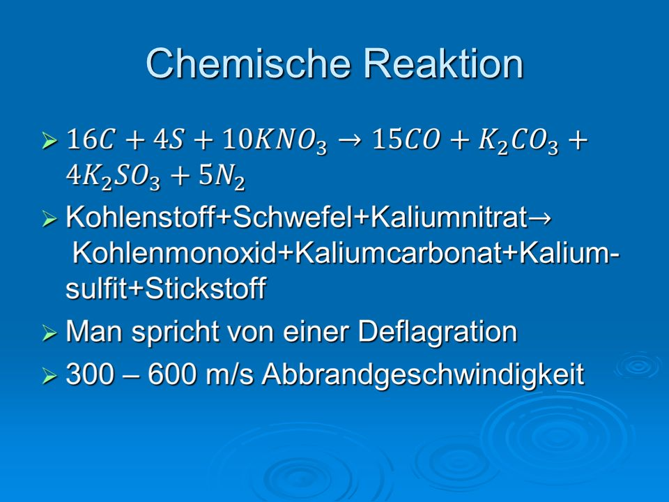 Physikalische Eigenschaften Dichte 1,2 – 1,5 g/cm³ Dichte 1,2 – 1,5 g/cm³ Schwadenvolumen von 260 bis 340 l/kg Schwadenvolumen von 260 bis 340 l/kg Zündgeschwindigkeit ist sehr hoch Zündgeschwindigkeit ist sehr hoch Aber geringes Schwadenvolumen Aber geringes Schwadenvolumen