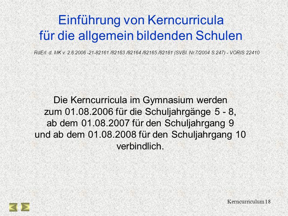 Kerncurriculum 18 Einführung von Kerncurricula für die allgemein bildenden Schulen RdErl.