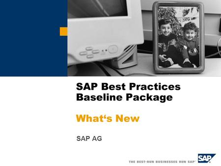 SAP AG SAP Best Practices Baseline Package What's New.