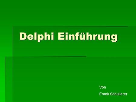 übung datenkapselung delphi
