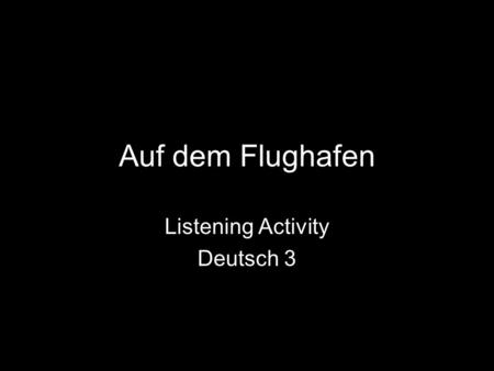 Listening Activity Deutsch 3