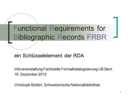 Functional Requirements for Bibliographic Records FRBR
