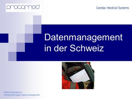 Patrick Nussbaum Productmanager Datenmanagement Datenmanagement in der Schweiz.