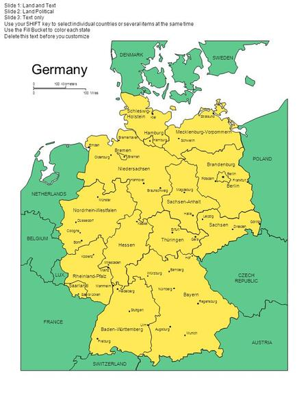 Germany Slide 1: Land and Text Slide 2: Land Political