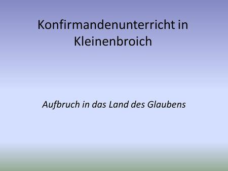 Konfirmandenunterricht in Kleinenbroich