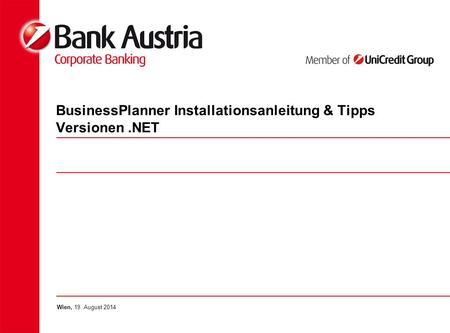 BusinessPlanner Installationsanleitung & Tipps Versionen.NET Wien, 19. August 2014.
