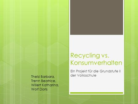 Recycling vs. Konsumverhalten