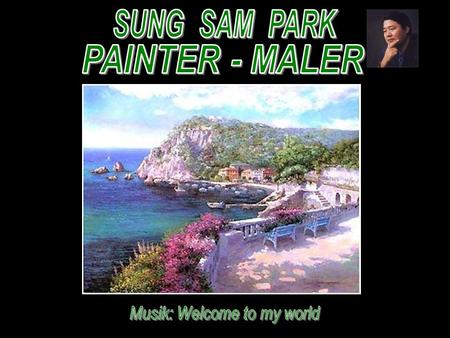 Sung Sam Park was born in 1949 in Seul, Korea where he began painting at the age of twelve. His talent and teaching abilities were quickly recognized.