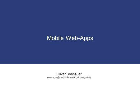 Oliver Sonnauer Mobile Web-Apps.
