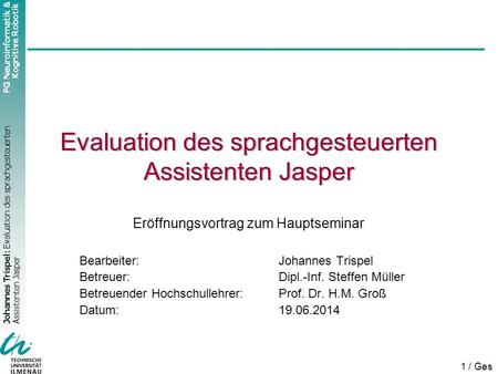 Evaluation des sprachgesteuerten Assistenten Jasper