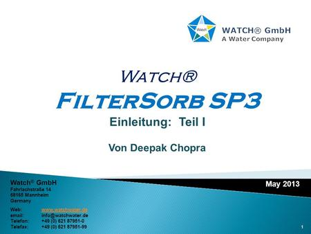 WATCH® GmbH A Water Company