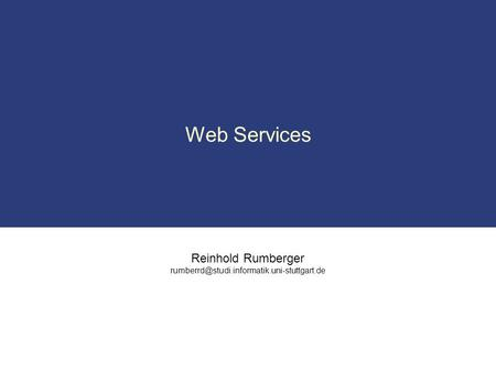 Reinhold Rumberger Web Services.