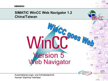 Automatisierungs - und Antriebstechnik Human Machine Interface SIMATIC WinCC Web Navigator 1.2 China/Taiwan.