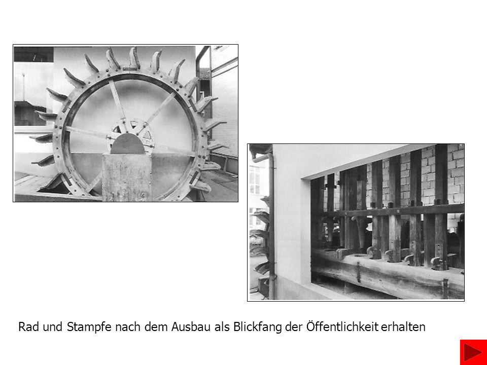 WalkiWalkmühle In der Walkmühle wird das Gerbgut (Leder) weich geklopft oder geknetet