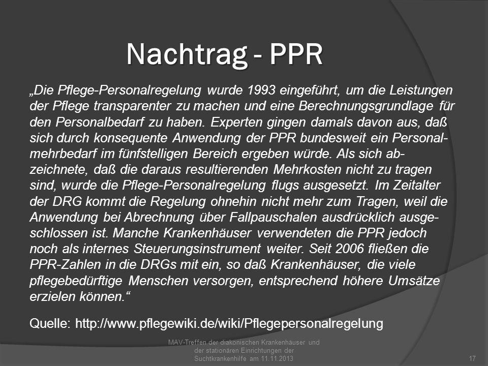 Nachtrag - PPR Allgemeine Pflege: A1 umfaßt alle Leistungen für PatientInnen ohne besonderen Pflegebedarf.