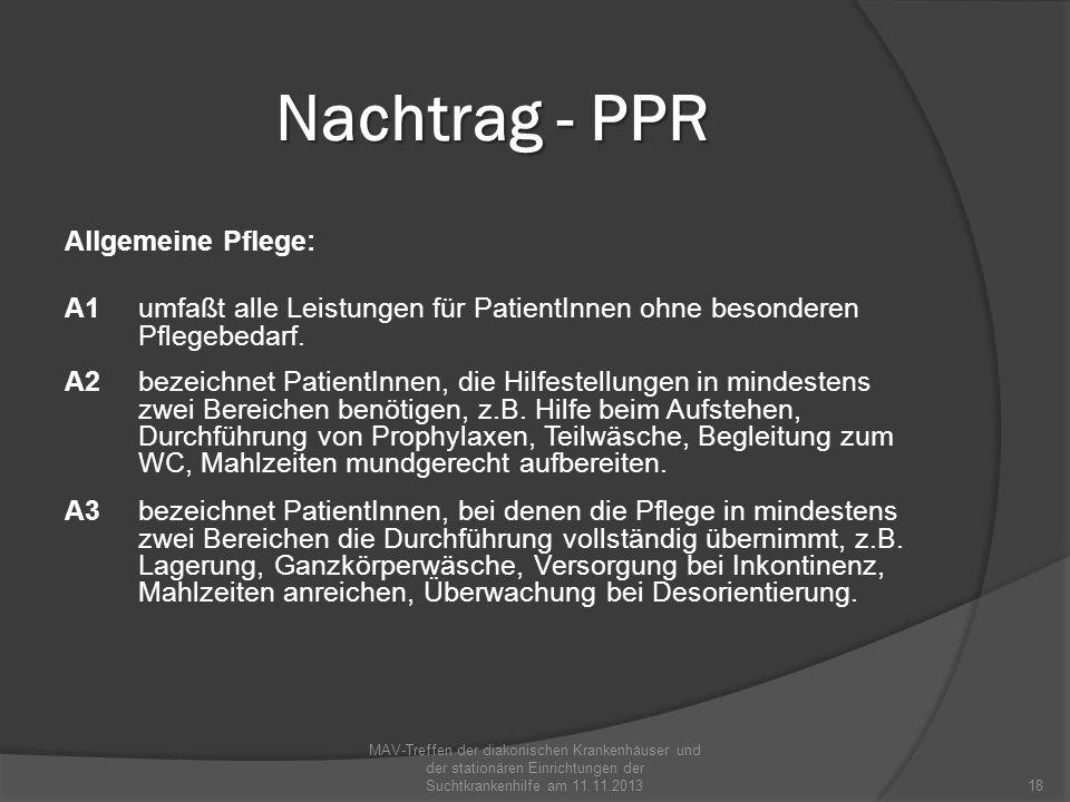 Nachtrag - PPR Spezielle Pflege: S1 umfaßt Leistungen der Behandlungspflege, die nicht unter S2 oder S3 fallen, z.B.