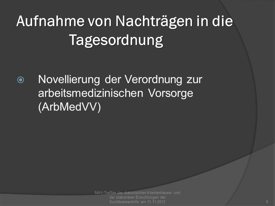 Berichte aus den einzelnen Kliniken MAV-Treffen der diakonischen Krankenhäuser und der stationären Einrichtungen der Suchtkrankenhilfe am 11.11.20139