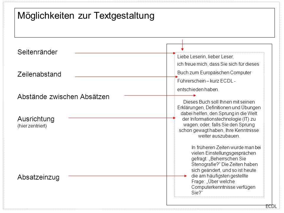ECDL Optionen zum Schriftbild Sie können verschiedene Formatierungen auf einen Text bzw.