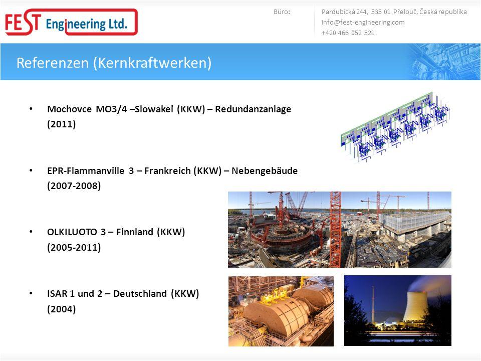 Referenzen (Konventionelle Kraftanlagen) Trmice – Tschechische Republik (HKW) (2012) Yumus Emre – Turecko (KW) (2011) Knapsack II – Deutschland (GuD) (2011) Planta Centro Cadafe – Venezuela (KW) (2011-2012) Selechard – RU (KW) (2012) Slovnaft TPP REVAMP – Slowakei (GuD) (2011) Heizwerk Č.