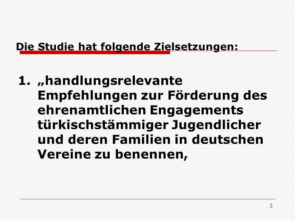 4 2.Deutsche Vereine und potenzielle türkische Nutzer miteinander in Kontakt zu bringen und 3.bereits vorhandene Beziehungen qualitativ zu verbessern (cf.