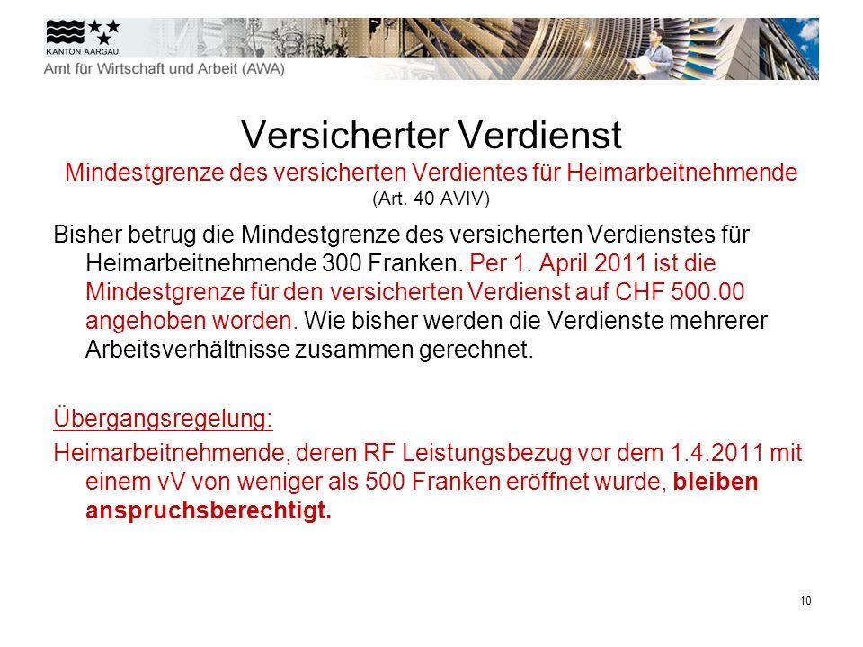11 Anrechnung von Zwischenverdienst (Art.24 As.